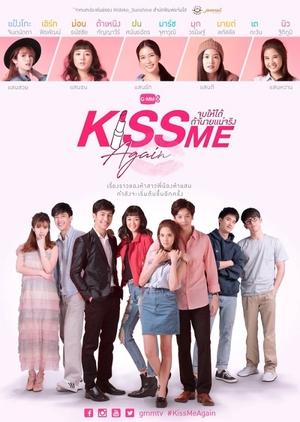 Joob Hai Dai Ta Nai Nae Jing (2018) / Kiss Me Again