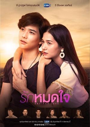 Ruk Mot Jai (2019) / Endless Love
