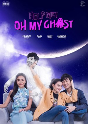 Help Me Khun Pee Chuay Duay (2021) / Help Me! Oh My Ghost
